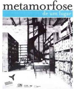 Exposição permanente do museu: «Metmorfose de um lugar»